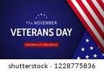 veterans day. honoring all who... | Shutterstock . vector #1228775836