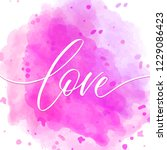 love   valentine calligraphic... | Shutterstock .eps vector #1229086423