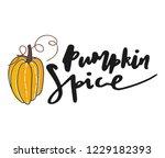 pumpkin spice . hand drawn... | Shutterstock .eps vector #1229182393