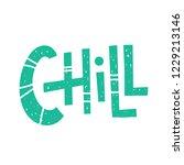 chill   unique vector hand... | Shutterstock .eps vector #1229213146