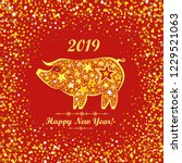 happy chinese new year 2019... | Shutterstock .eps vector #1229521063