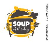soup of the day. food concept...   Shutterstock .eps vector #1229589583