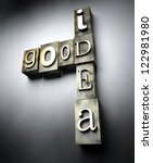 Good idea concept, 3d vintage letterpress text - stock photo