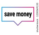 save money sign label. save... | Shutterstock .eps vector #1230369133