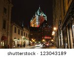 Chateau Frontenac At The Night...