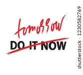 do it now tomorrow   simple... | Shutterstock .eps vector #1230582769