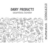 dairy product  seamless border. ... | Shutterstock .eps vector #1230616213