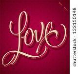 love hand lettering   handmade... | Shutterstock .eps vector #123150148
