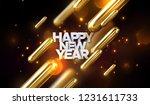 happy new year. 3d glowing... | Shutterstock .eps vector #1231611733