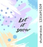 trendy winter poster with hand... | Shutterstock .eps vector #1231691509