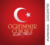 november 24th turkish teachers... | Shutterstock .eps vector #1232104750