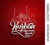 kurban bayramininiz mubarek...   Shutterstock . vector #1232756803