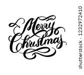 merry christmas hand lettering... | Shutterstock .eps vector #1232972410