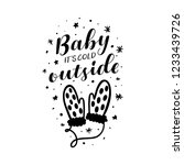 baby its cold outside christmas ... | Shutterstock .eps vector #1233439726
