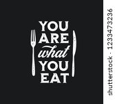 you are what you eat typography ... | Shutterstock .eps vector #1233473236