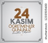 november 24th turkish teachers... | Shutterstock .eps vector #1233505600