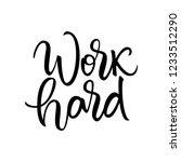 work hard lettering banner... | Shutterstock .eps vector #1233512290