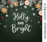 holly and bright christmas... | Shutterstock .eps vector #1233518113