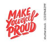 make yourself proud.... | Shutterstock .eps vector #1233968299