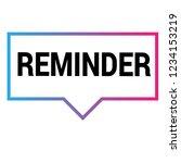 reminder sign label. reminder ... | Shutterstock .eps vector #1234153219