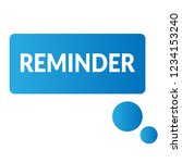 reminder sign label. reminder ... | Shutterstock .eps vector #1234153240