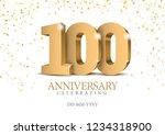 anniversary 100. gold 3d... | Shutterstock .eps vector #1234318900