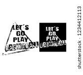let's go play basketball slogan ... | Shutterstock .eps vector #1234412113