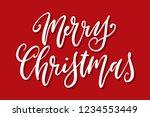 handwritten christmas greetings ... | Shutterstock .eps vector #1234553449