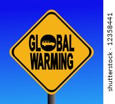warning global warming from... | Shutterstock .eps vector #12358441