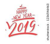 2019 happy new year hand drawn... | Shutterstock .eps vector #1236546463