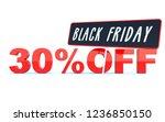black friday 30 percent off... | Shutterstock . vector #1236850150