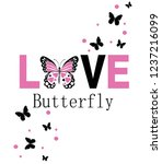 Stock vector love butterfly for t shirt slogan 1237216099