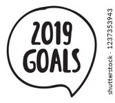 2019 goals speech bubble.... | Shutterstock .eps vector #1237353943