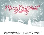 merry christmas and happy new... | Shutterstock .eps vector #1237477903