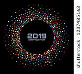 new year 2019 card background.... | Shutterstock .eps vector #1237485163