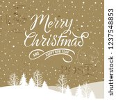 merry christmas and happy new... | Shutterstock .eps vector #1237548853