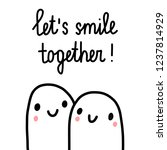 let's smile together motivation ... | Shutterstock .eps vector #1237814929