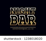 vector sign with text night bar.... | Shutterstock .eps vector #1238018020