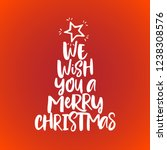 we wish you a merry christmas   ... | Shutterstock .eps vector #1238308576