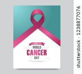 world cancer day poster.... | Shutterstock .eps vector #1238877076