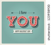 happy valentines day card  i... | Shutterstock .eps vector #123958930