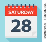 saturday 28   calendar icon.... | Shutterstock .eps vector #1239987856