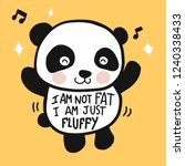 i am not fat i am just fluffy... | Shutterstock .eps vector #1240338433