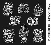 coffee drink quotes and cafe... | Shutterstock .eps vector #1240395523