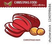 christmas ham and potato ... | Shutterstock .eps vector #1240598686