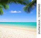 beach and tropical sea | Shutterstock . vector #124068460