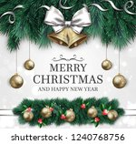 merry christmas and happy new...   Shutterstock . vector #1240768756