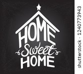 home sweet home typography... | Shutterstock .eps vector #1240773943