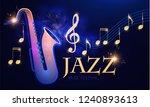 jazz concert. music design... | Shutterstock .eps vector #1240893613