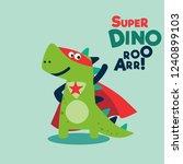 funny dinosaur in superhero... | Shutterstock .eps vector #1240899103